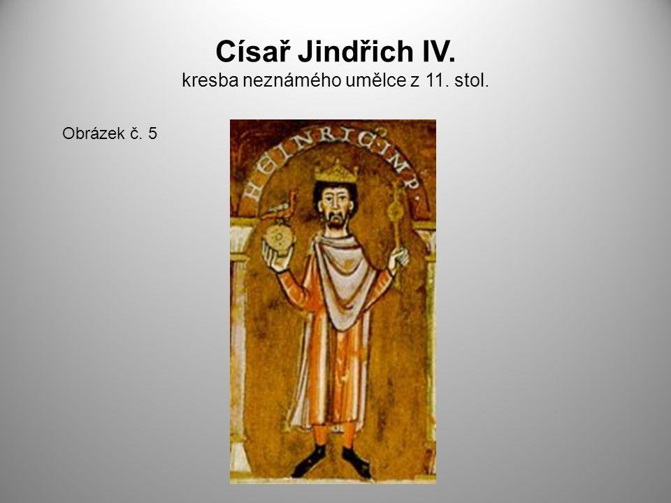 Císař Jindřich IV. kresba neznámého umělce z 11. stol.