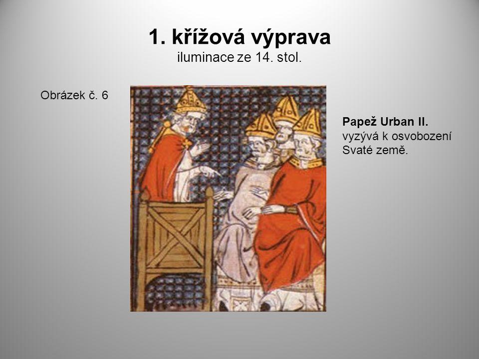 1. křížová výprava iluminace ze 14. stol.