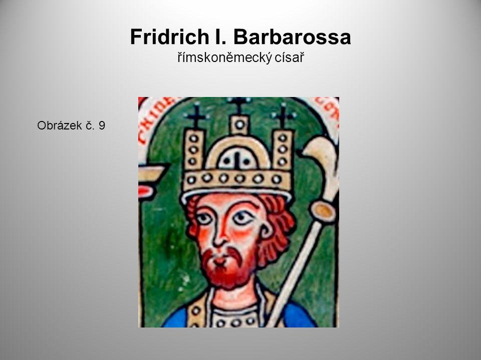 Fridrich I. Barbarossa římskoněmecký císař