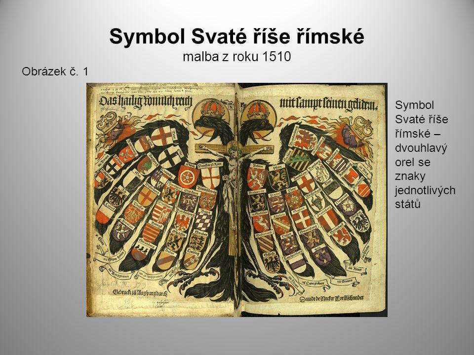 Symbol Svaté říše římské malba z roku 1510