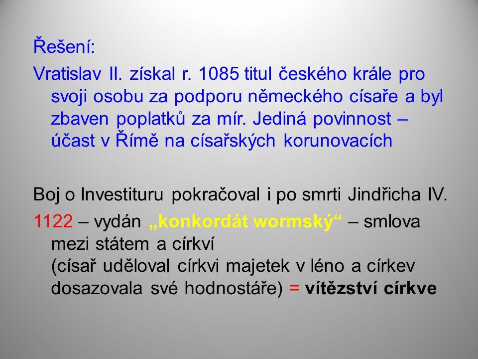 Řešení: Vratislav II. získal r