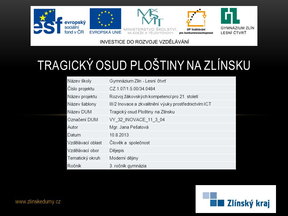 Tragický osud Ploštiny na Zlínsku
