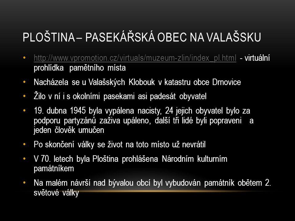 Ploština – pasekářská obec na Valašsku