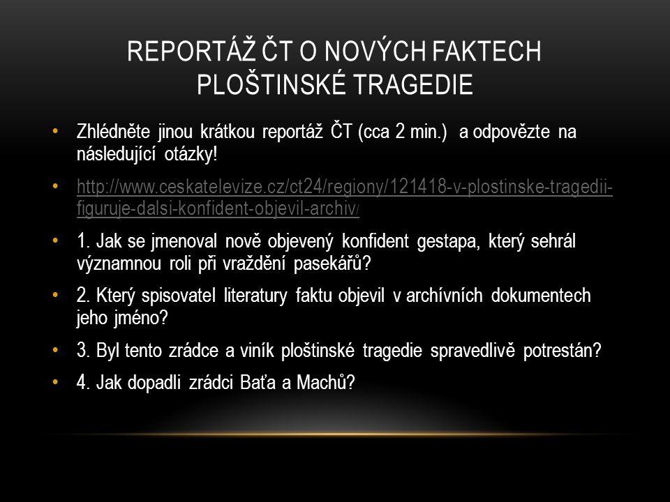 Reportáž ČT o nových faktech ploštinské tragedie