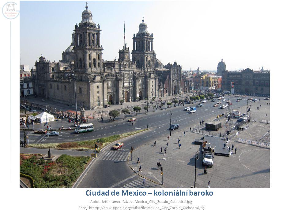 Ciudad de Mexico – koloniální baroko