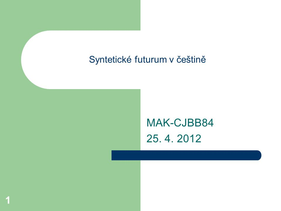 Syntetické futurum v češtině