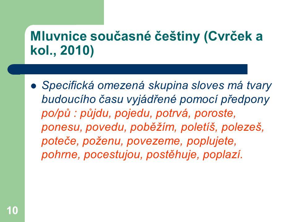 Mluvnice současné češtiny (Cvrček a kol., 2010)
