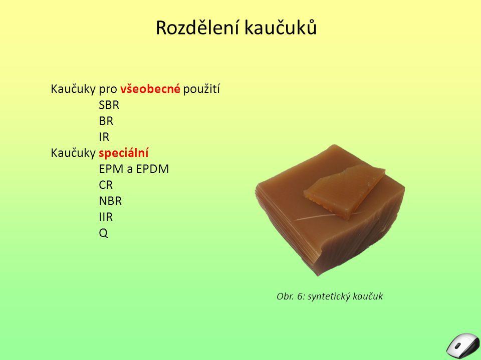 Obr. 6: syntetický kaučuk
