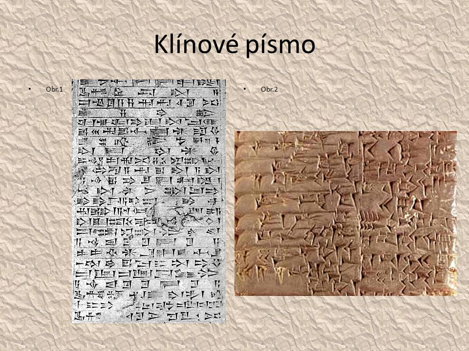 Klínové písmo Obr.1 Obr.2