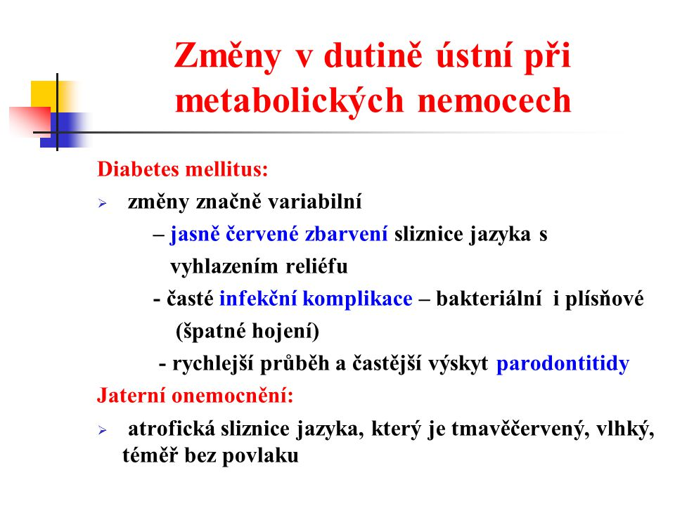 Změny v dutině ústní při metabolických nemocech