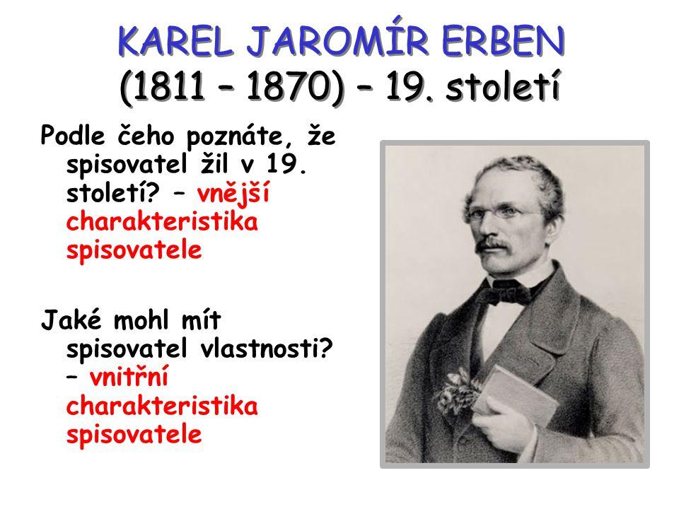 KAREL JAROMÍR ERBEN (1811 – 1870) – 19. století