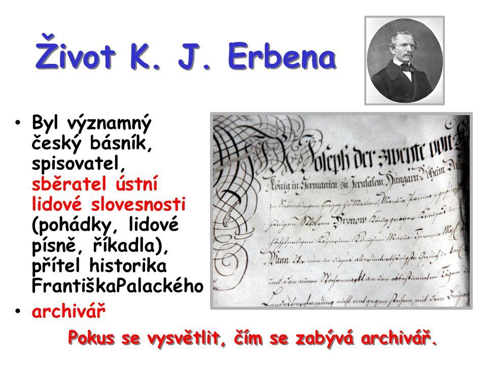 Život K. J. Erbena