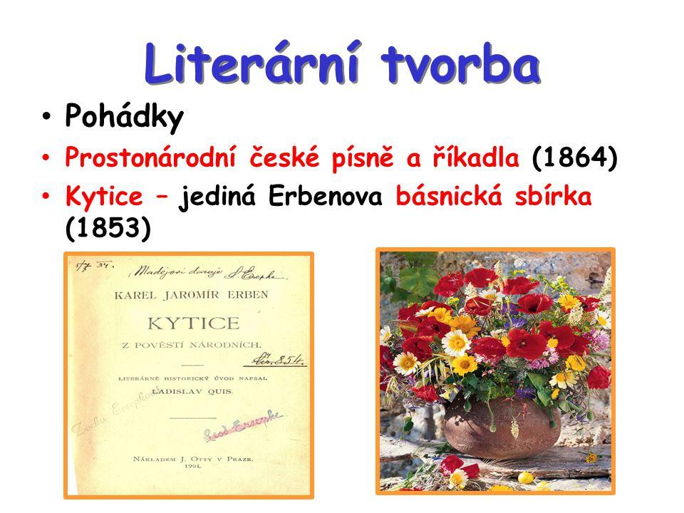 Literární tvorba Pohádky Prostonárodní české písně a říkadla (1864)