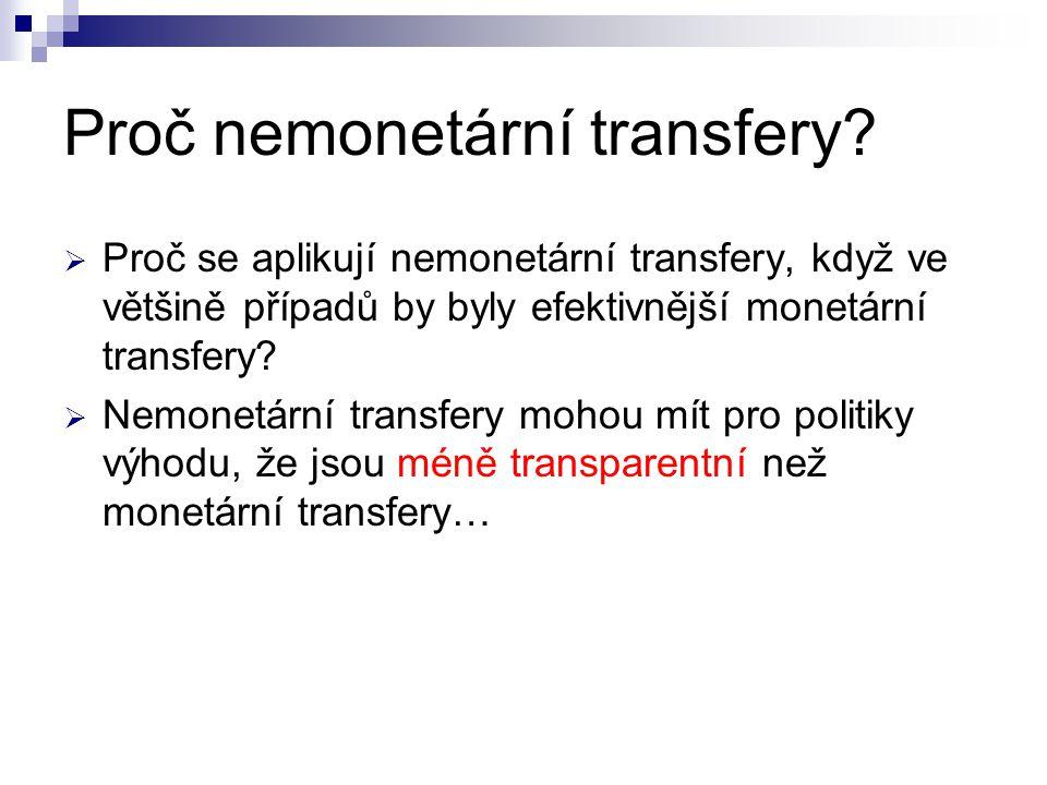 Proč nemonetární transfery