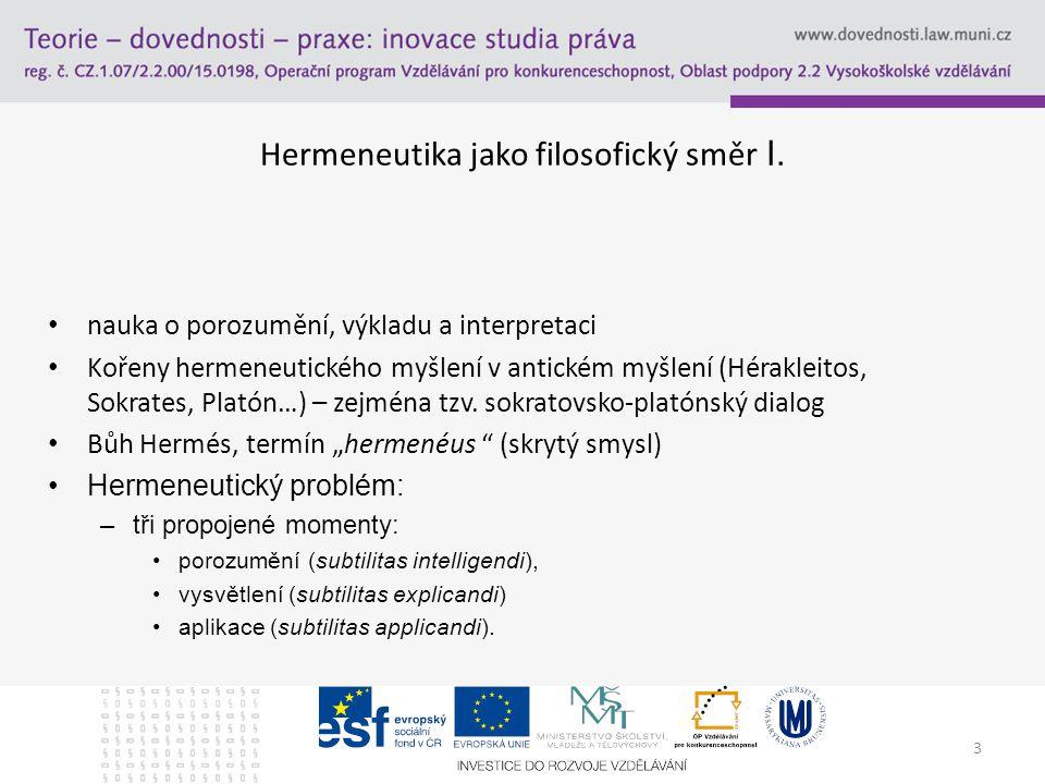 Hermeneutika jako filosofický směr I.