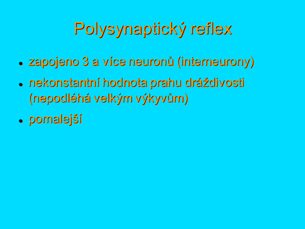 Polysynaptický reflex