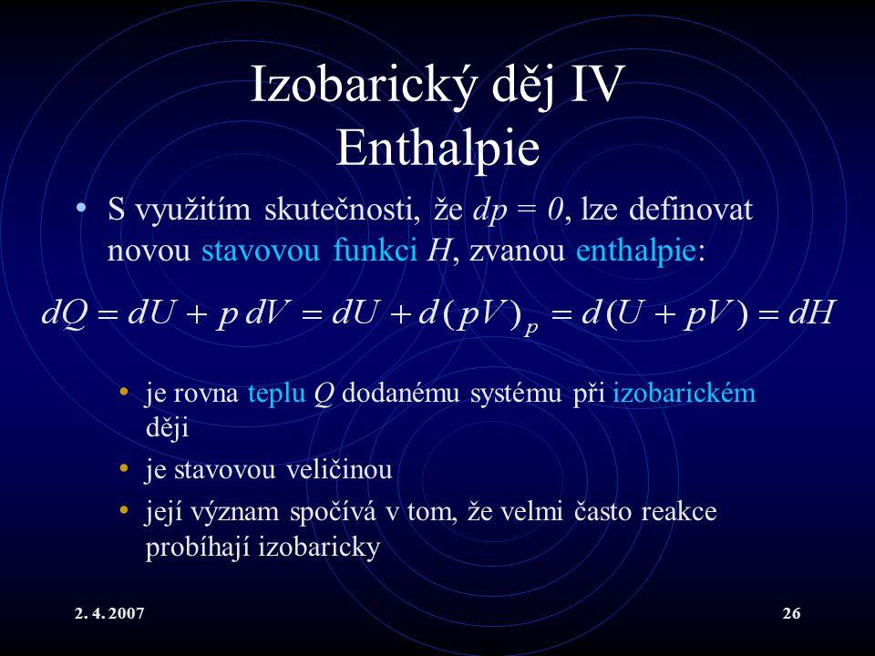 Izobarický děj IV Enthalpie