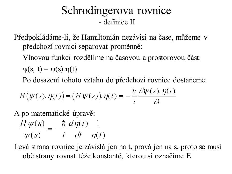Schrodingerova rovnice - definice II