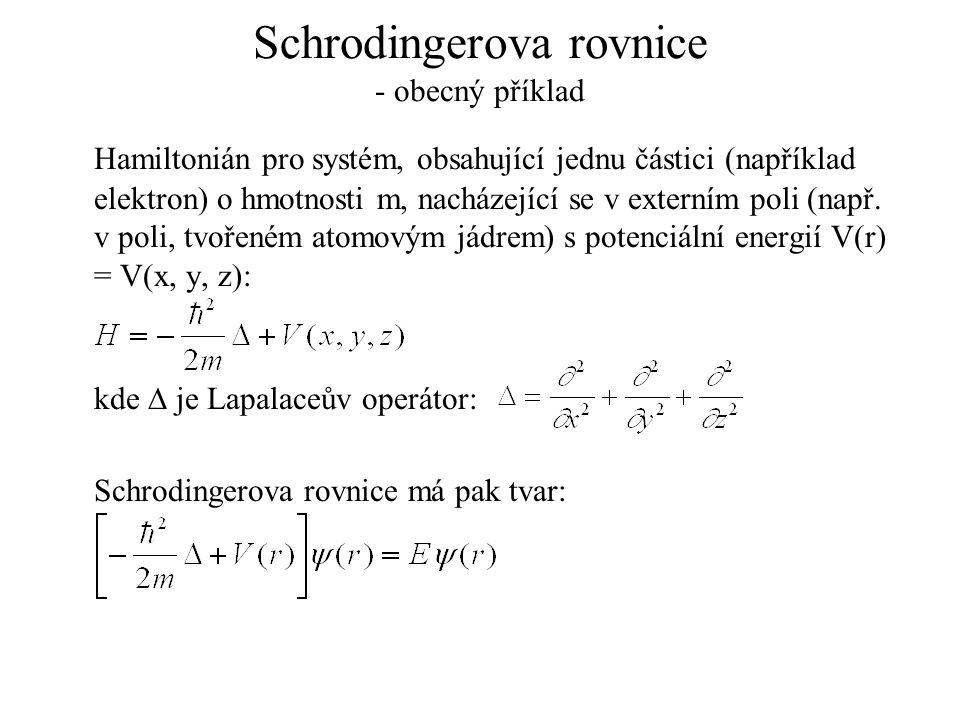 Schrodingerova rovnice - obecný příklad