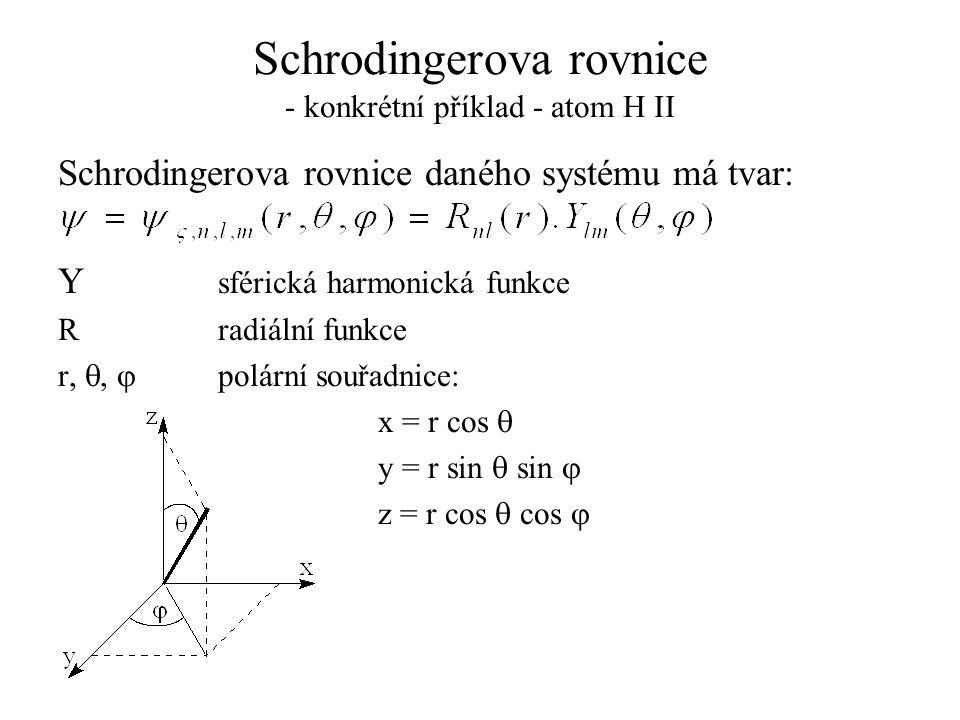 Schrodingerova rovnice - konkrétní příklad - atom H II