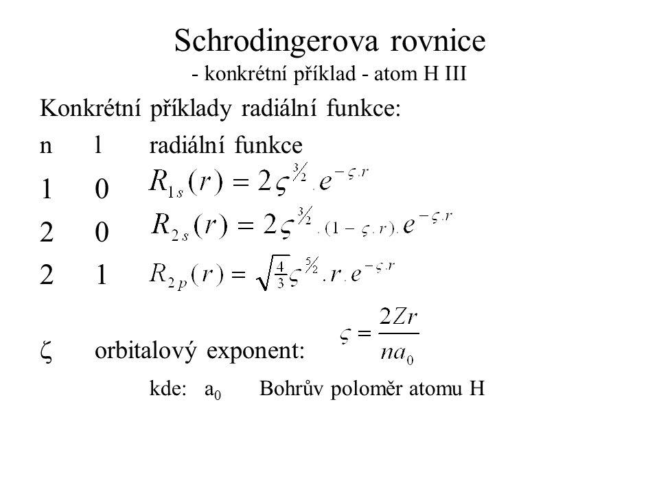 Schrodingerova rovnice - konkrétní příklad - atom H III