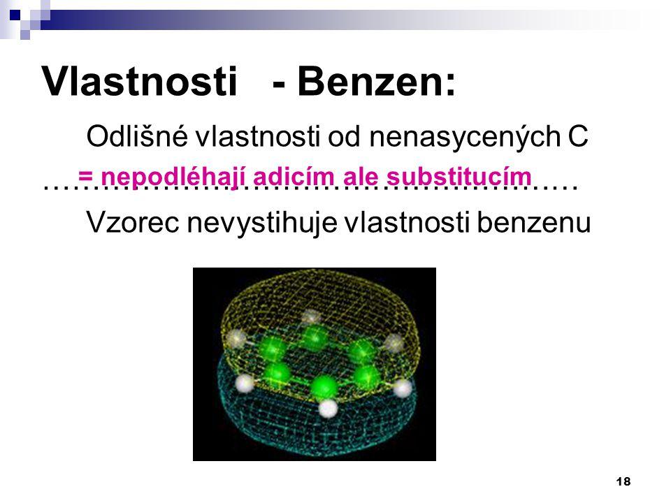Vlastnosti - Benzen: Odlišné vlastnosti od nenasycených C