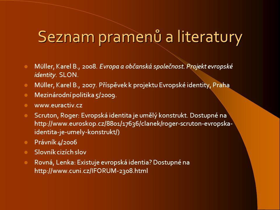 Seznam pramenů a literatury
