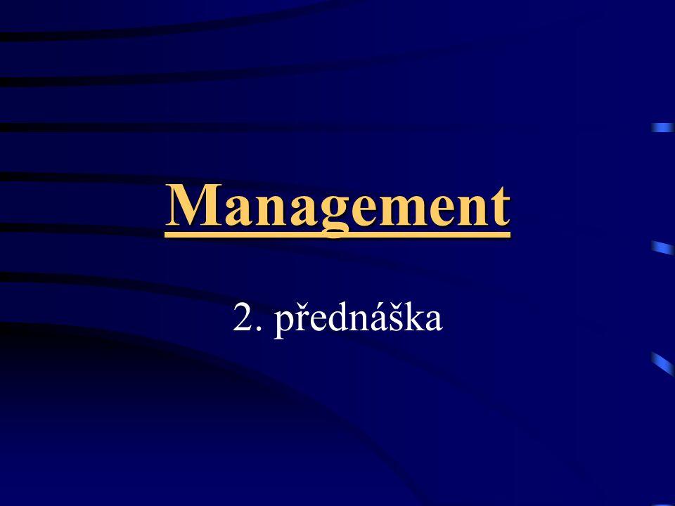 Management 2. přednáška