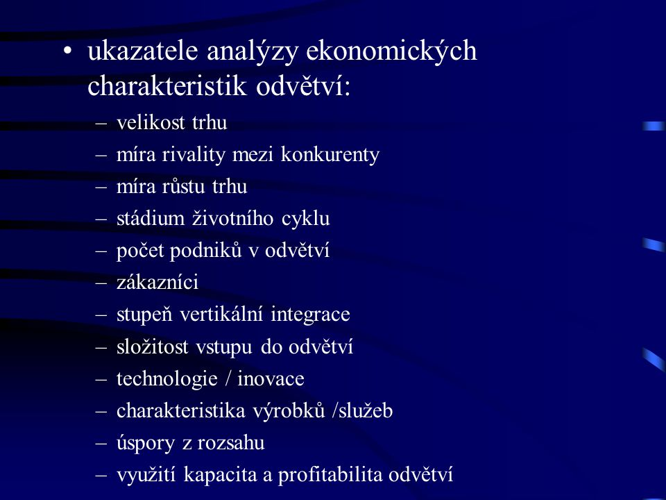 ukazatele analýzy ekonomických charakteristik odvětví:
