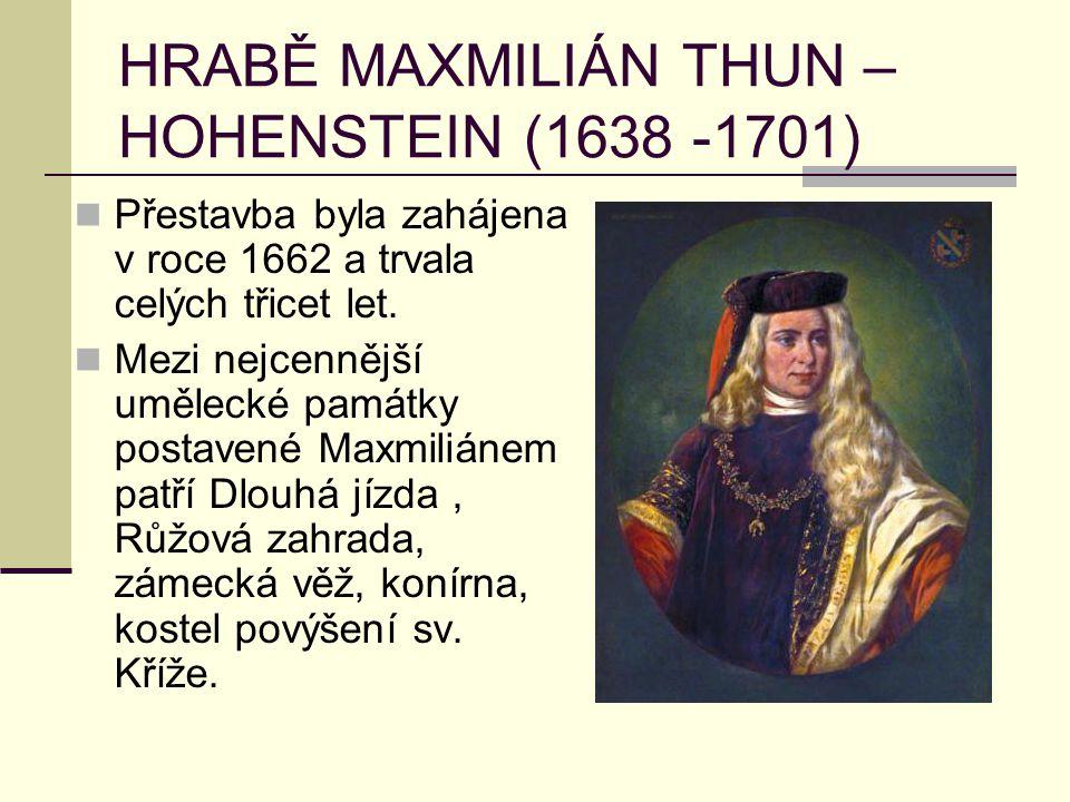 HRABĚ MAXMILIÁN THUN –HOHENSTEIN (1638 -1701)