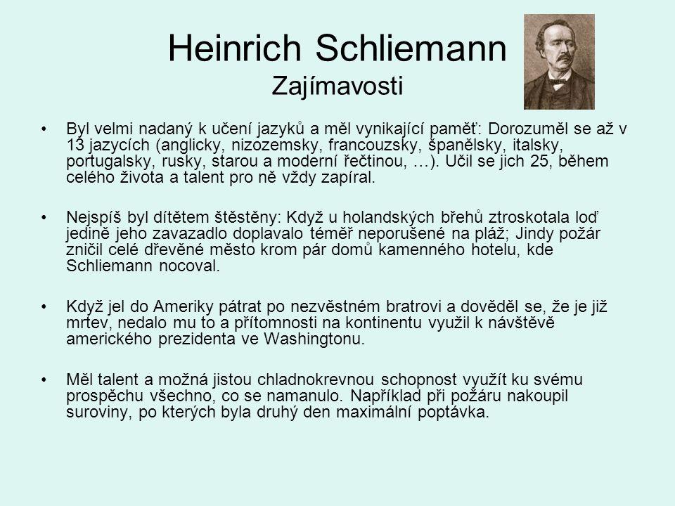 Heinrich Schliemann Zajímavosti