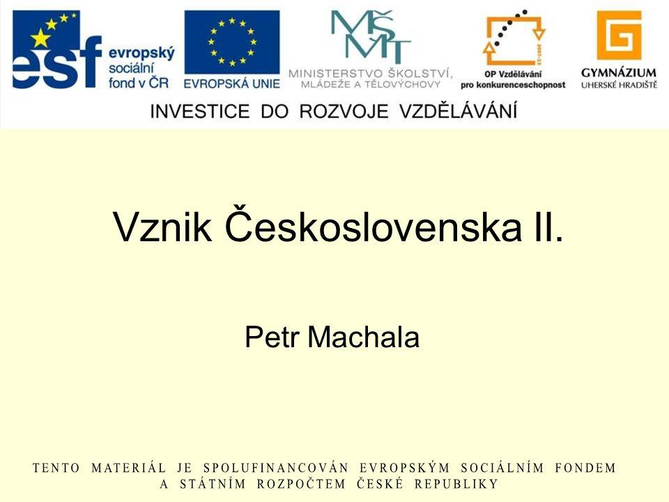 Vznik Československa II.