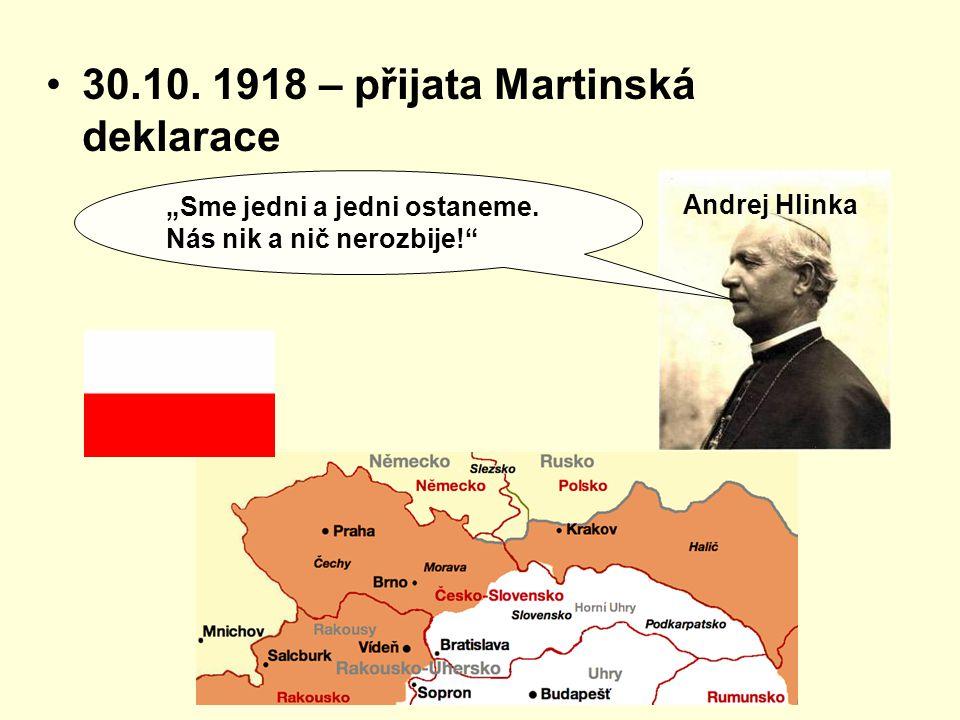 30.10. 1918 – přijata Martinská deklarace