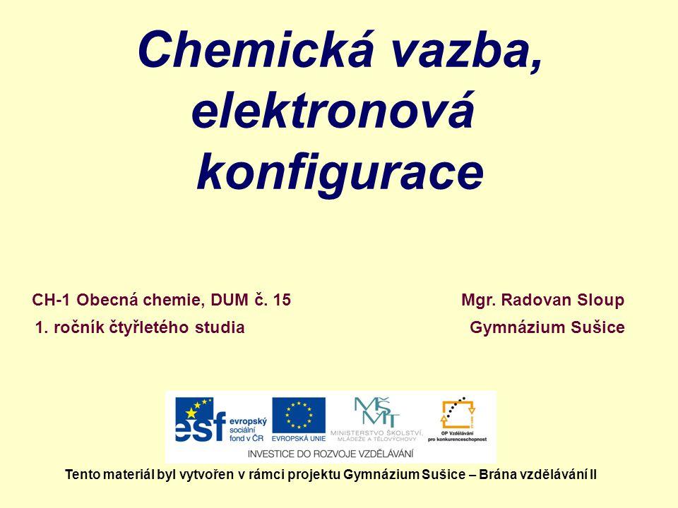 Chemická vazba, elektronová konfigurace