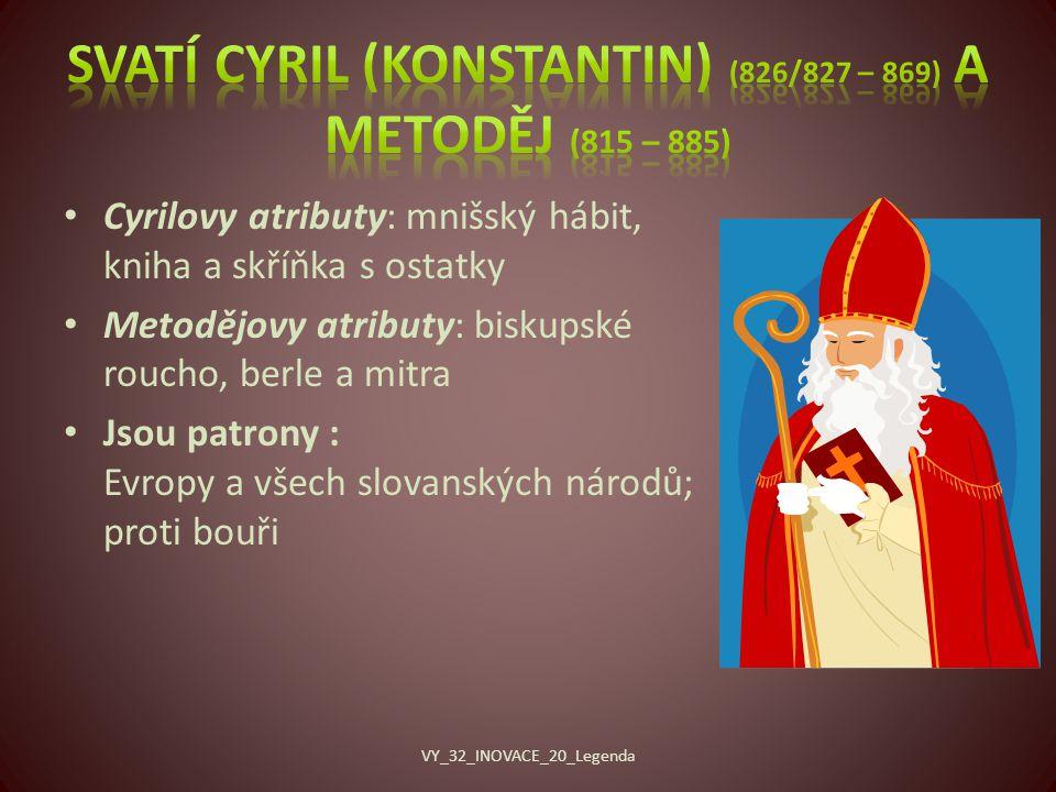 Svatí Cyril (Konstantin) (826/827 – 869) a Metoděj (815 – 885)