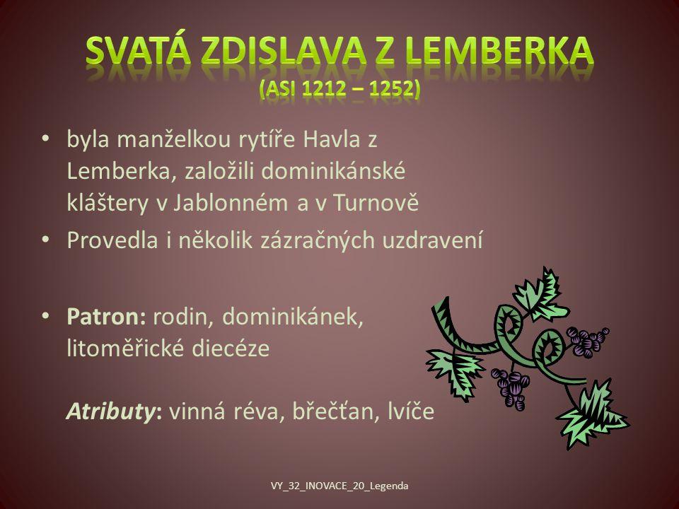 Svatá Zdislava z Lemberka (asi 1212 – 1252)