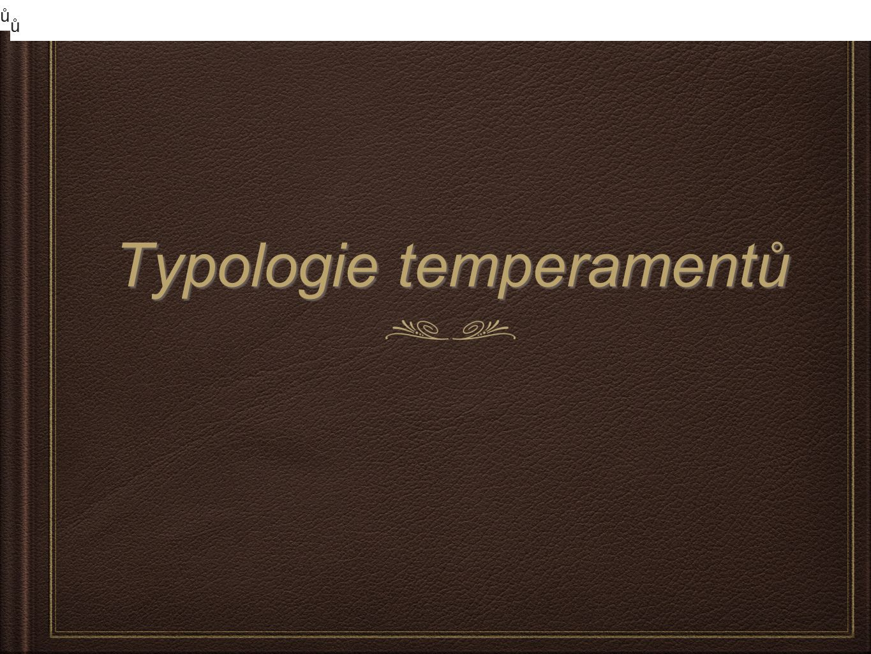 Typologie temperamentů