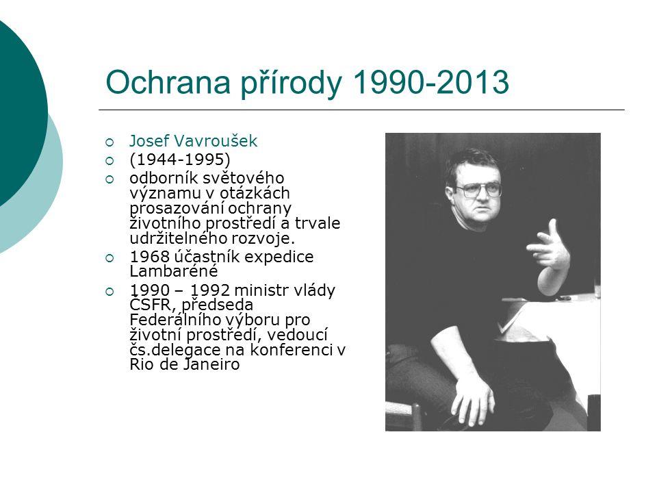 Ochrana přírody 1990-2013 Josef Vavroušek (1944-1995)