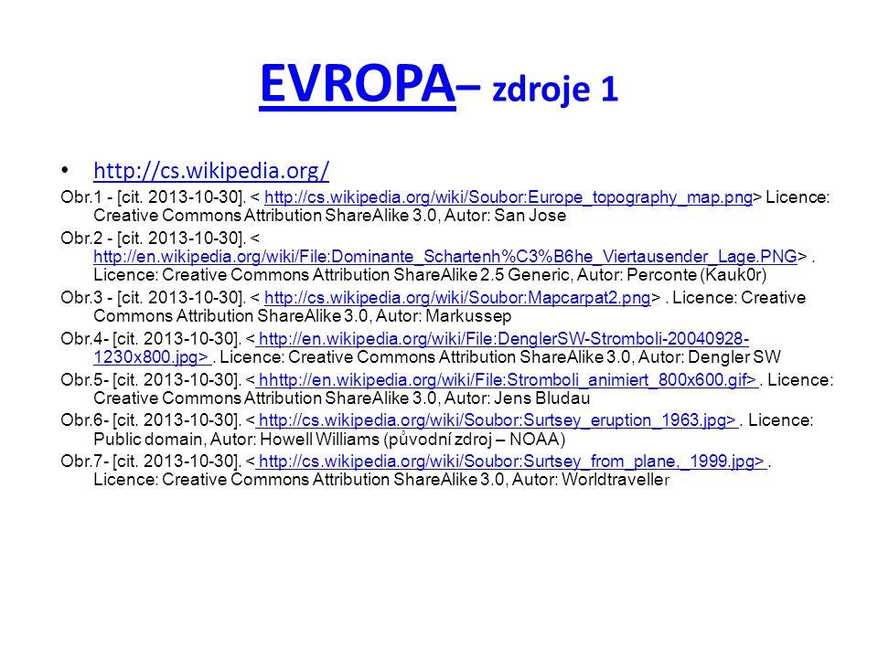 EVROPA– zdroje 1 http://cs.wikipedia.org/