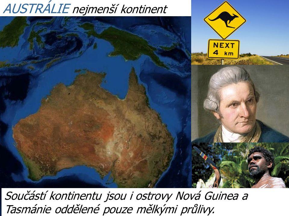 AUSTRÁLIE nejmenší kontinent
