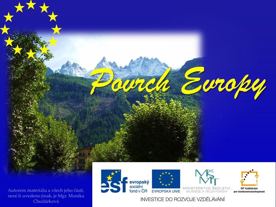 Povrch Evropy Autorem materiálu a všech jeho částí, není-li uvedeno jinak, je Mgr.