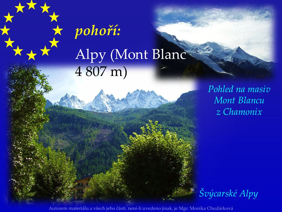 Pohled na masiv Mont Blancu z Chamonix