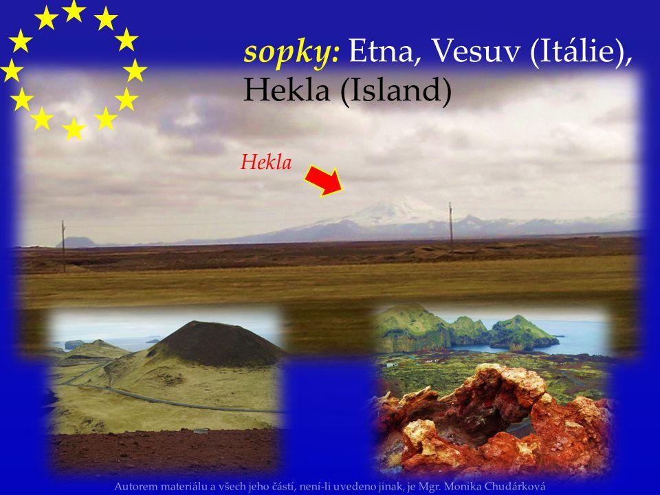 sopky: Etna, Vesuv (Itálie), Hekla (Island)