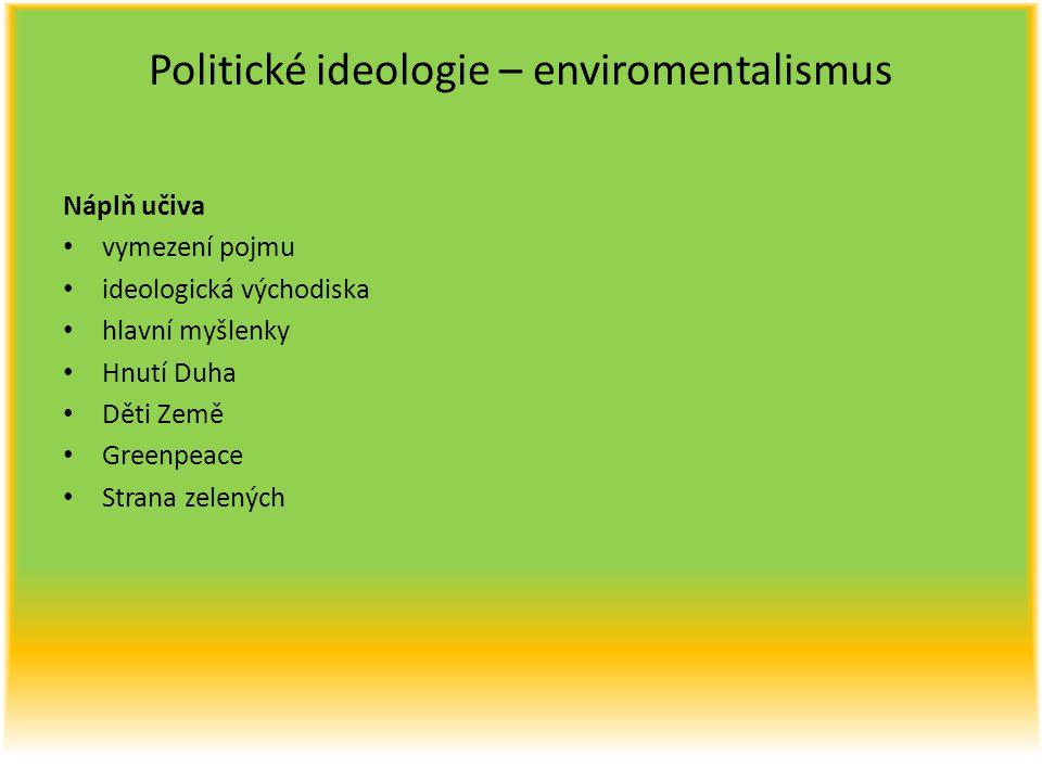 Politické ideologie – enviromentalismus