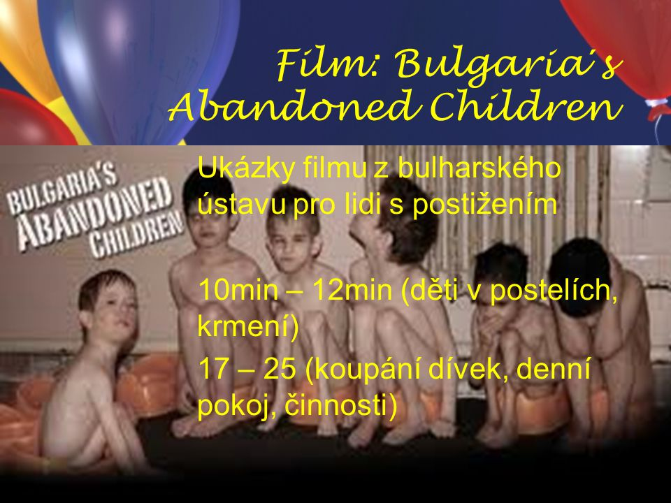 Film: Bulgaria´s Abandoned Children