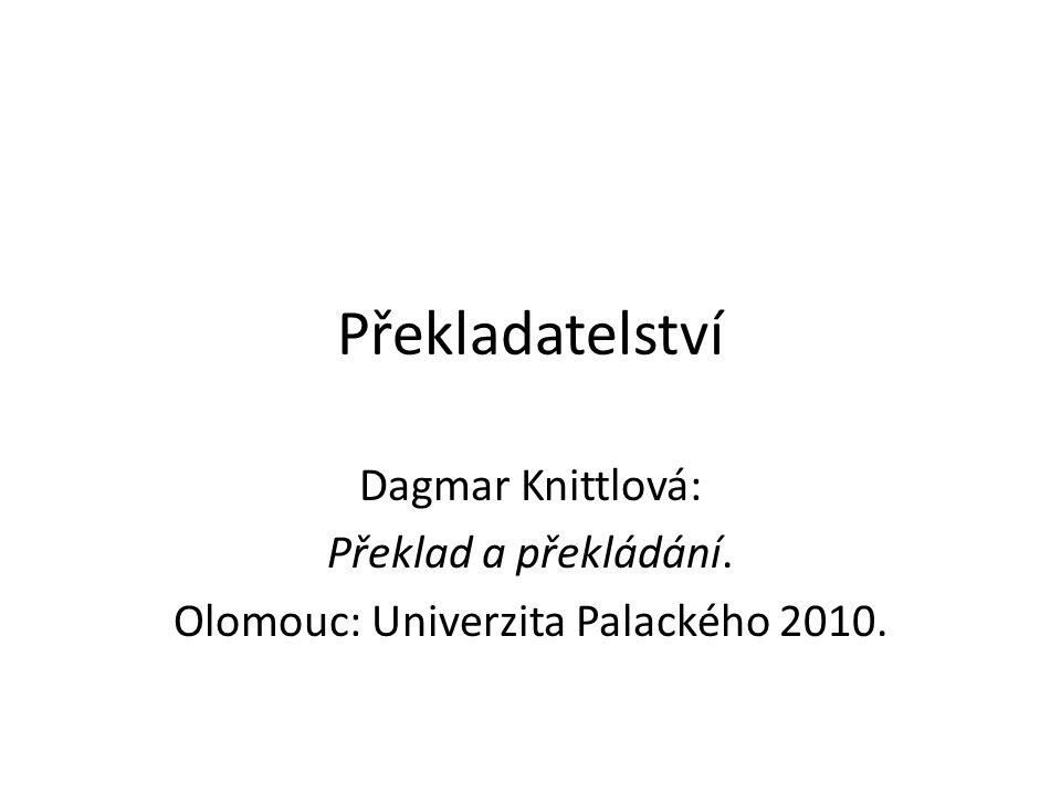 Olomouc: Univerzita Palackého 2010.