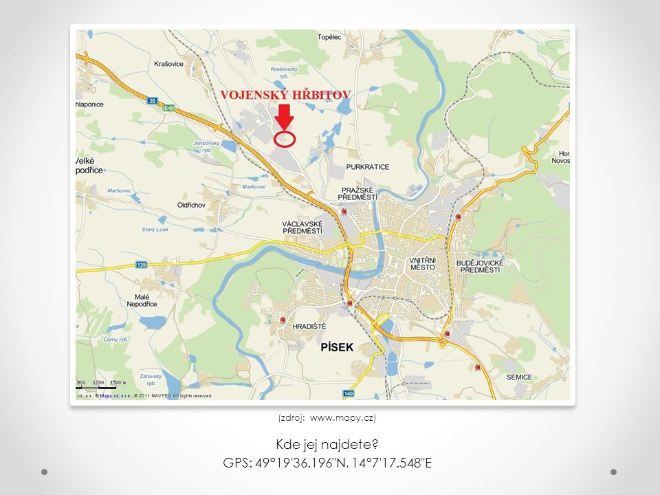 Kde jej najdete GPS: 49°19 36.196 N, 14°7 17.548 E