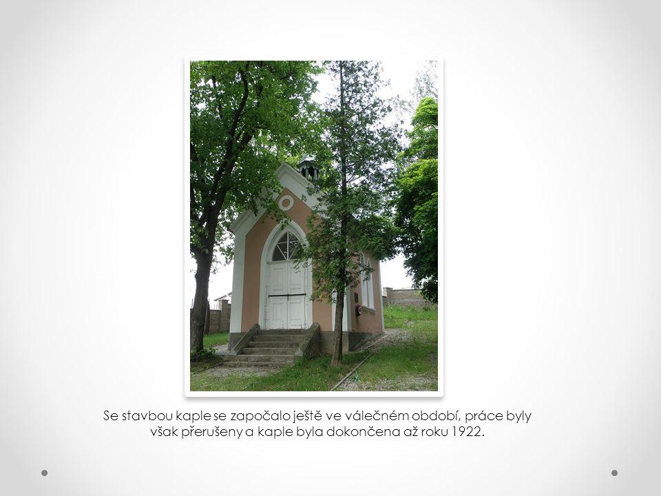 Se stavbou kaple se započalo ještě ve válečném období, práce byly však přerušeny a kaple byla dokončena až roku 1922.