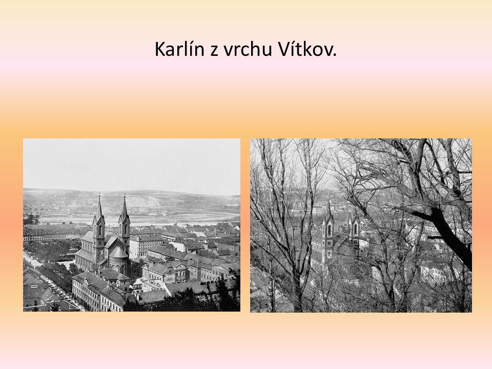 Karlín z vrchu Vítkov.