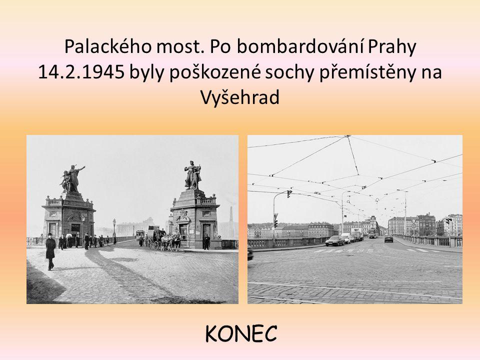 Palackého most. Po bombardování Prahy 14. 2